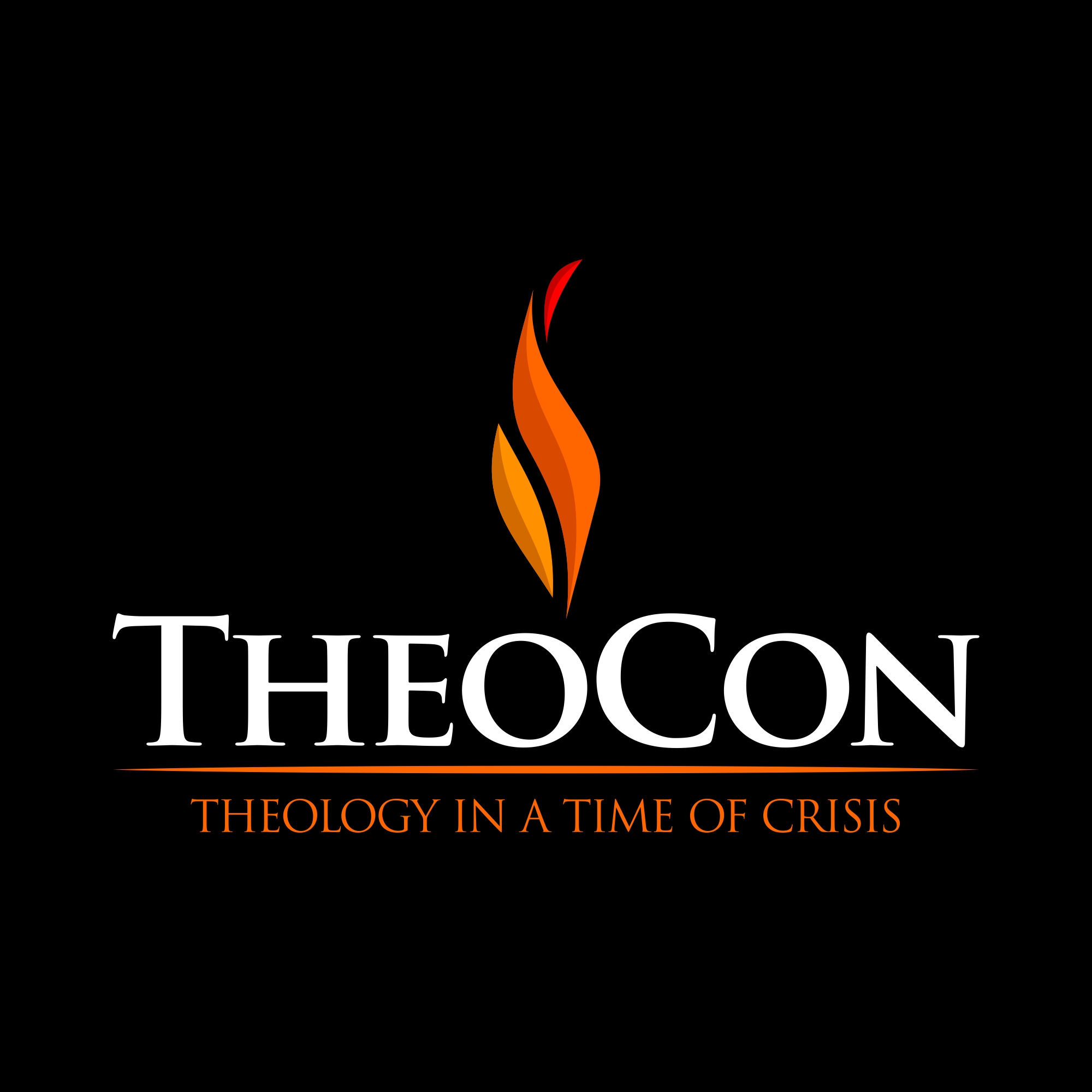 TheoCon: Theology in a Time of Crisis